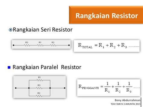 resistor seri paralel elektronika dasar resistor