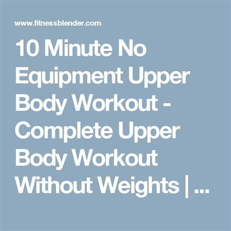 10 minute no equipment arm workout 17 best ideas about chest workouts without weights on