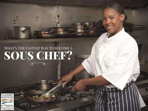 Sous Chef what s the fastest way to become a sous chef