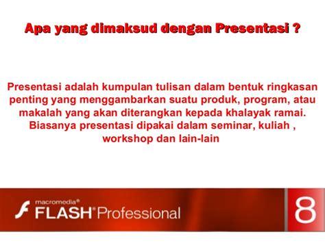 membuat makalah presentasi membuat presentasi dengan flash 8