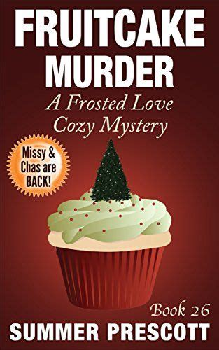 murder and mozzarella a kingsmede cozy mystery books fruitcake murder a frosted cozy mystery book 26