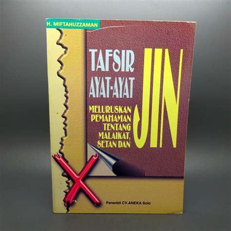Tafsir Ayat Ayat Pendidikan Abudin Nata buku tafsir ayat ayat jin dunia pusaka sakti