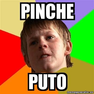 Meme Puto - meme chico malo pinche puto 4197555