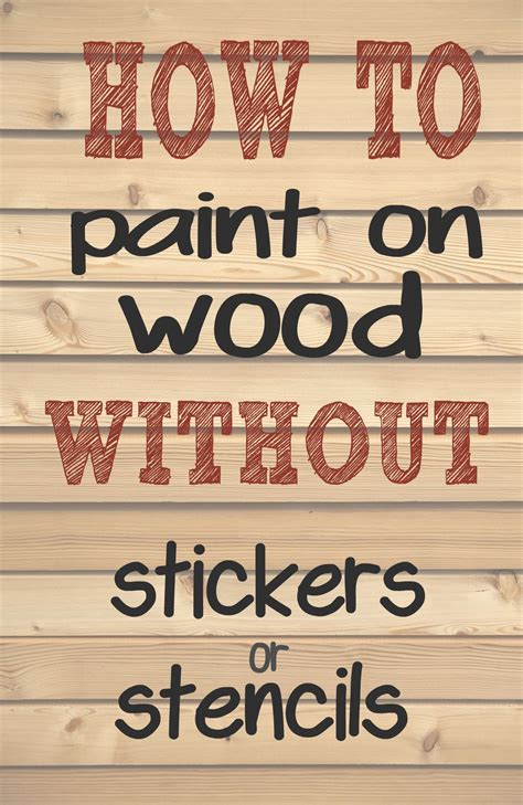 lettering tutorial paint how to paint letters and words on wood without needing