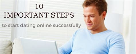 10 Major For Successful Dating by 10 Important Steps To Start Dating Successfully