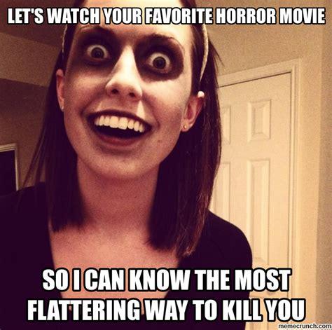 Watch Meme - let s watch your favorite horror movie