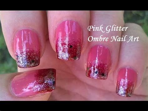 youtube nail art tutorial glitter glitter ombre nail art tutorial in pink diy pretty sponge