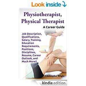 therapist requirements physiotherapist physical therapist a career guide