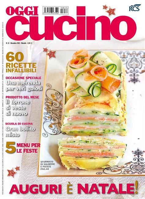 cucina moderna giornale oggi cucino dicembre 2013 ricette dicembre