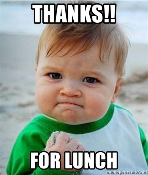 Thanks Baby Meme - thanks for lunch victory kid meme generator