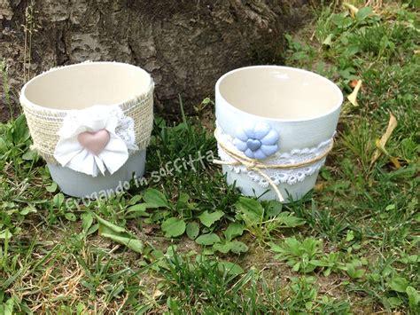 vasi shabby vasi stile shabby con decori in stoffa e pasta modellabile