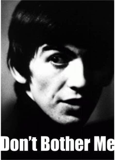 beatles don t bother me wmv o ba 250 do edu the beatles don t bother me by george harrison