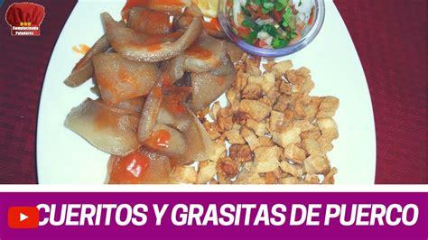 cuero de puerco cueritos y grasitas tlalitos de puerco receta facil