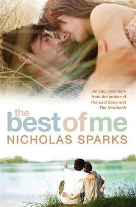 what is the best for me the best of me nicholas sparks quotes quotesgram