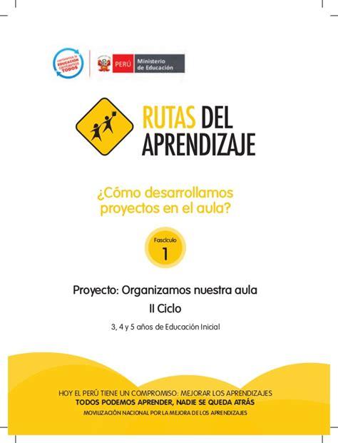 rutas de aprendizaje del nivel inicial nios de 3 a 5 aos 2013 rutas del aprendizaje fasciculo inicial proyecto
