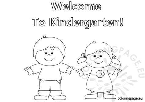 Welcome To Kindergarten Coloring Coloring Page Kindergarten