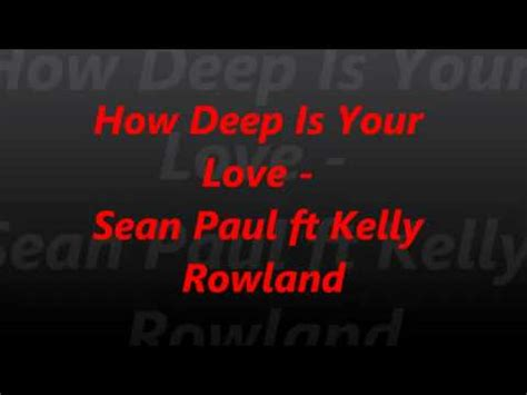 download mp3 free how deep is your love sean paul ft kelly rowland how deep is your love