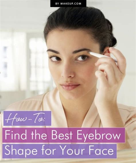 Find The Best Eyebrow Shape For Your Face Shape Magazine | pin eyebrow shaping tutorial and highlighting tips on