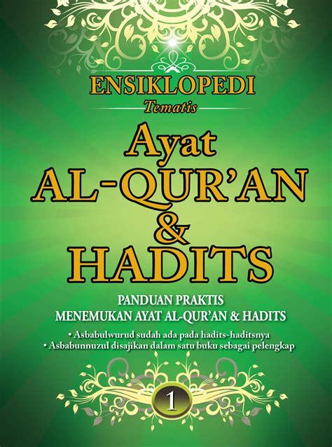 Ensiklopedia Al Quran Hadits ensiklopedi tematis ayat al qur an dan hadits 8 jilid