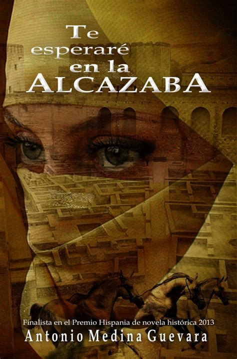 libro alcazaba 97 best portadas para libros images on cover design cover pages and writers