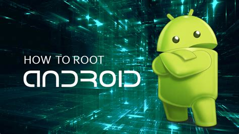 how to root your android how to root android the complete guide to rooting your smartphone softwarevilla news
