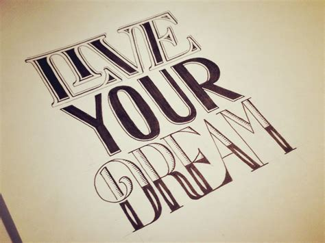 design dream live your dream hand lettering by seanwes