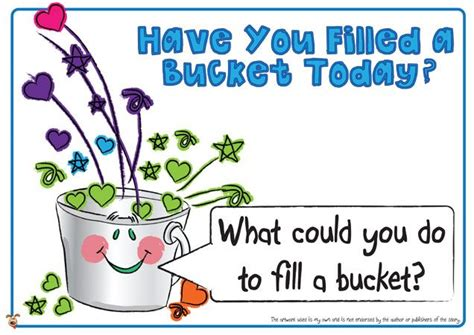 have you filled a teacher s pet have you filled a bucket today posters free classroom display resource eyfs