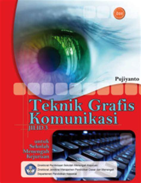 Bahasa Indonesia Smk Jilid 3 Ktsp bse ktsp 2006 smk kelas xii pariwisata seni