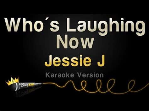 jessie j karaoke jessie j who s laughing now karaoke version youtube