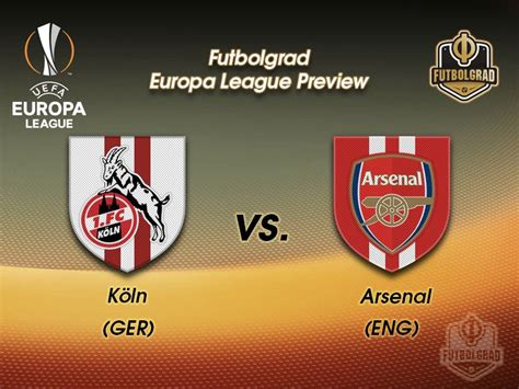 arsenal europa league k 246 ln vs arsenal europa league preview fussball stadt