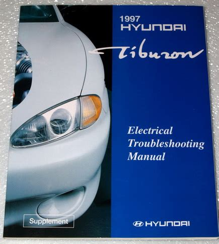 old cars and repair manuals free 1997 hyundai sonata instrument cluster service manual 1997 hyundai tiburon dispatch workshop manuals service manual owners manual