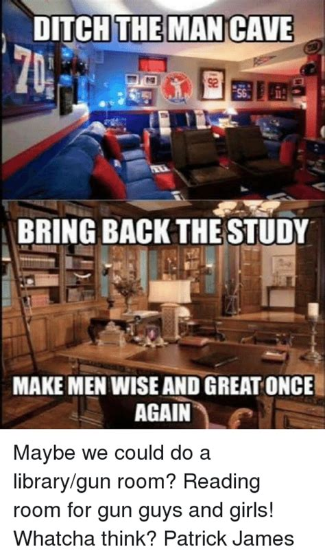 Man Cave Meme - 25 best memes about maybe maybe memes
