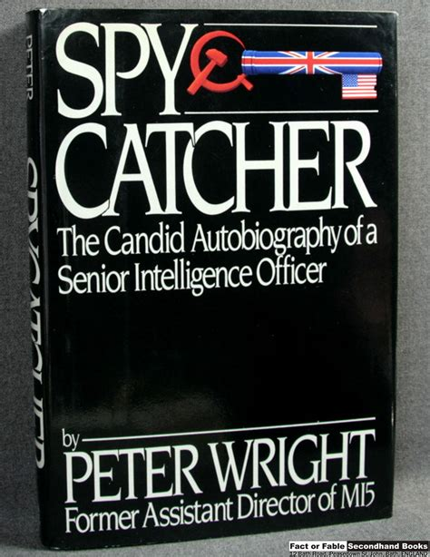 covert connections books spycatcher the candid autobiography of a senior
