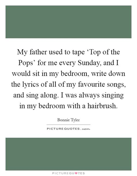 in my bedroom lyrics my father used to tape top of the pops for me every