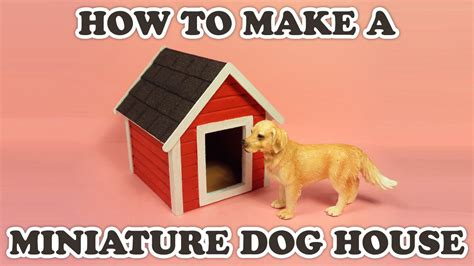 how to make a dog s house how to make a doll s dog house youtube