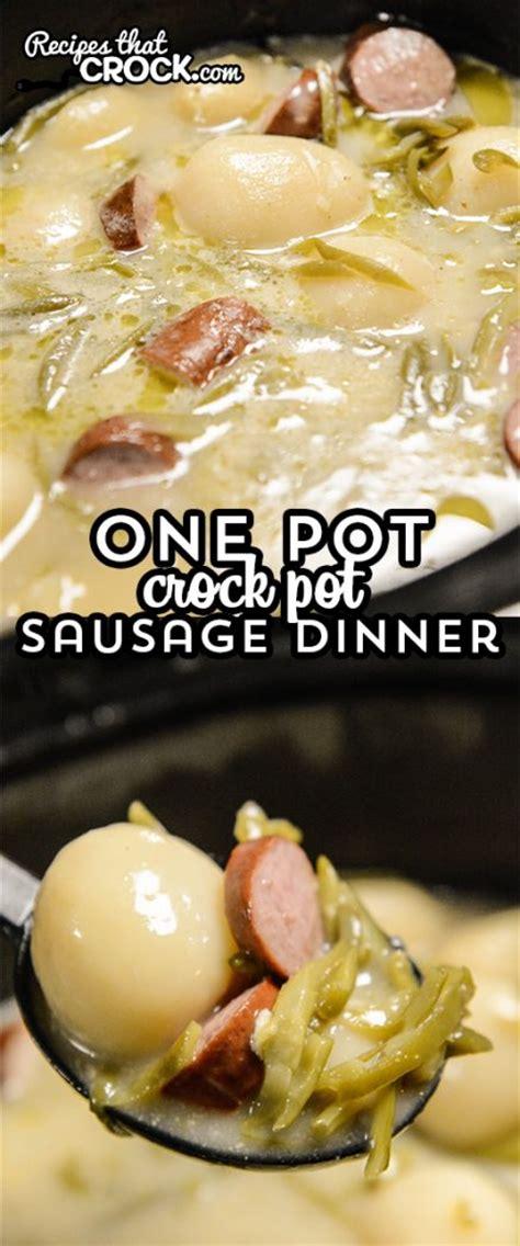 one pot crock pot sausage dinner recipes that crock