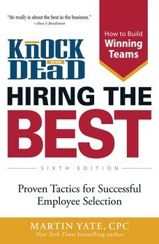 knock em dead the ultimate search guide books knock em dead hiring the best book by martin yate