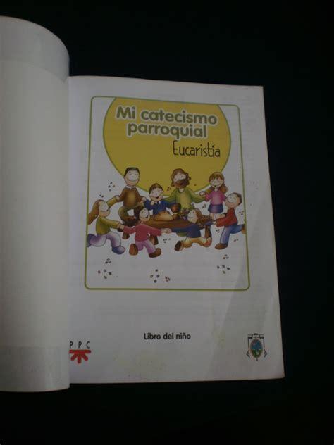 libro mi primera comunion catecismo del nino mi primera libro mi primera comunion catecismo del nino mi primera mi
