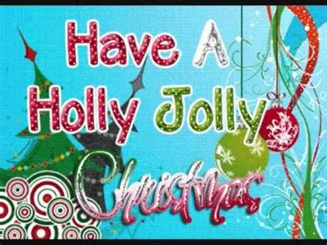 have a jolly holiday with have a holly jolly christmas burl ives youtube