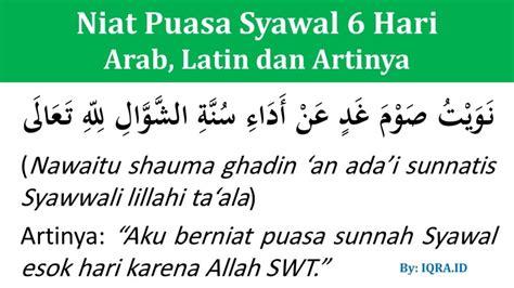 niat puasa syawal lengkap arab latin  artinya iqraid