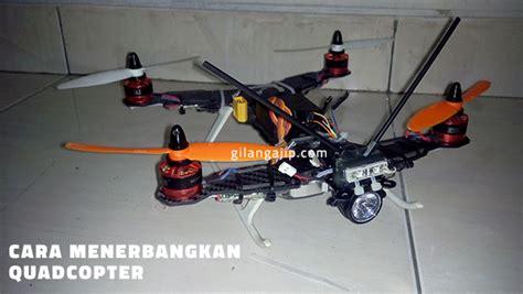 membuat drone mainan cara menerbangkan quadcopter bagi pemula gilangajip