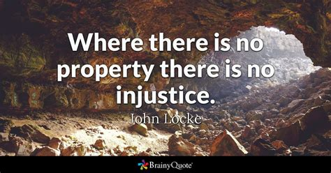 locke quotes where there is no property there is no injustice