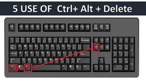 Alt Ctrl what are the uses of ctrl alt delete key on windows