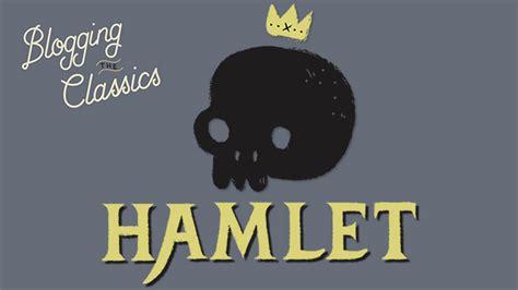 recurring themes in hamlet sparklife 187 blogging hamlet part 2