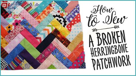Patchwork How To - how to sew a broken herringbone patchwork
