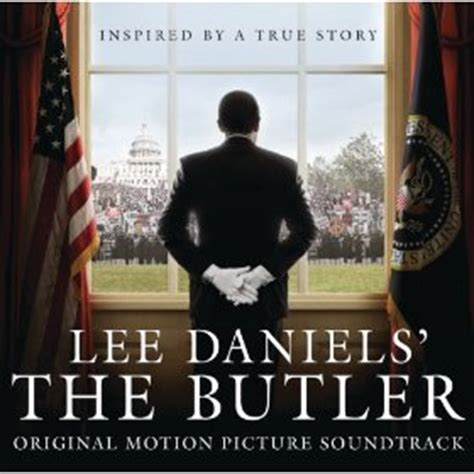 Lee Daniels The Butler 2013 More Music From Lee Daniels The Butler Released Film Music Reporter