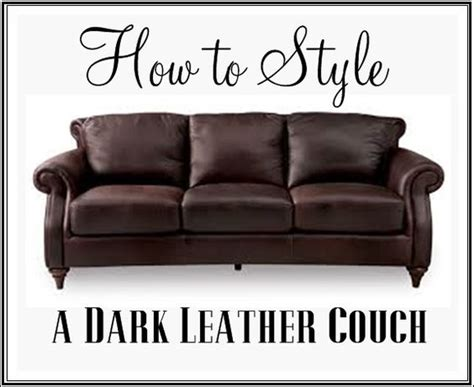 how to style a sofa how to style a dark leather sofa den makeover waiting