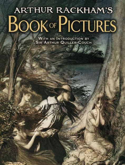 arthur rackham book of pictures arthur rackham s book of pictures by arthur rackham