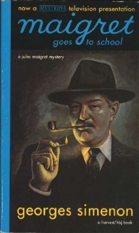 maigret goes to school inspector maigret books maigret goes to school by georges simenon reviews