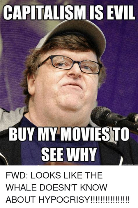 Meme Quick - capitalism is evil buy my movies to see why quick meme com